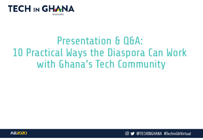 VIDEO: 10 Practical Ways the Diaspora Can Work with Ghana's Tech Community